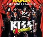Kiss Experience para toda la familia