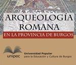 Arqueología Romana en la Provincia de Burgos