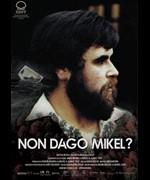 Non Dago Mikel