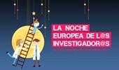 La noche de los investigadores en Centro Nacional de Investigación sobre la Evolución Humana (CENIEH), Burgos